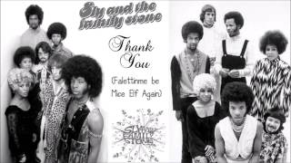 Sly and the Family Stone - Thank You (Falettinme Be Mice Elf Agin)