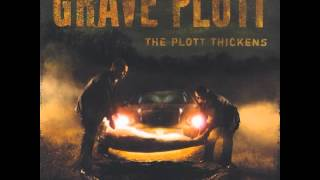 Grave Plott The Plott Thickens 2008 Full Album