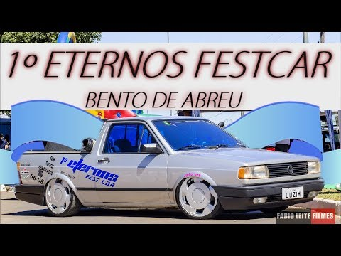 1º Eternos FestCar de Bento de Abreu - F.B.L.T.F.L.M.S