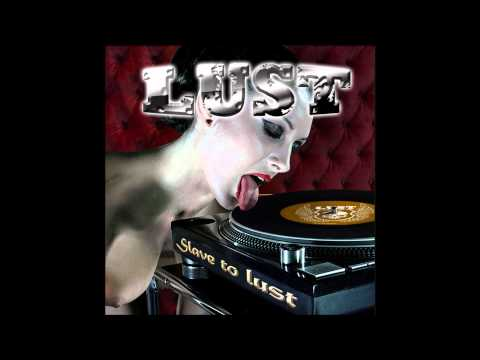 Teaser New CD LUST_Slave to Lust.wmv