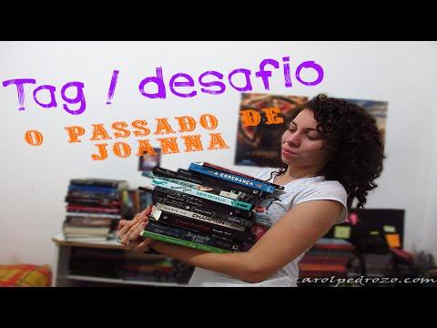 Tag/Desafio: O Passado de Joanna | Carol Pedrozo
