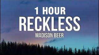 [1 HOUR] Madison Beer - Reckless (Lyrics)