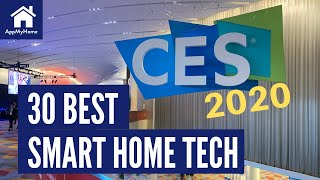 CES 2020 Our 30 Best Smart Home Tech Products