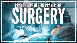 Prayer For Successful Surgery | Prayers Before Surgery