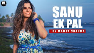 Sanu Ek Pal chain na Aave Cover song l Mamta Sharma | Nusrat Fateh Ali Khan | New Punjabi song 2021