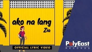 Zia Quizon - Ako Na Lang (Official lyric Video)