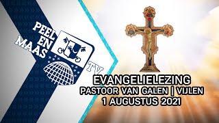 Evangelielezing pastoor Van Galen | Vijlen - 1 augustus 2021 - Peel en Maas TV Venray
