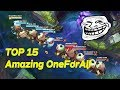 TOP 15 Amazing ONE FOR ALL 2013 2016 Unbelievable Moments