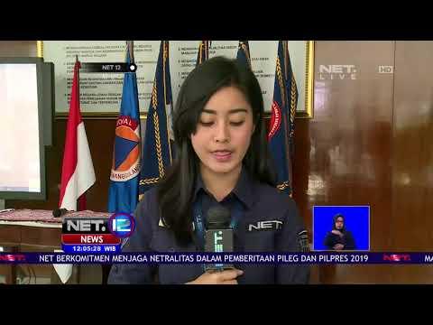 Live Report:Informasi BNPB Terkini Terkait Gempa Donggala & Tsunami Palu-NET12