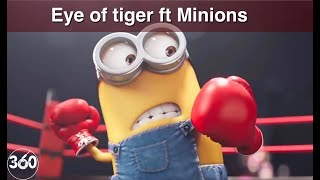 Eye of the tiger ft. Minions ∞ Rocky