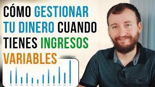 Video: Cómo Gestionar Tu Dinero Si Tienes Ingresos Variables - 5 TIPS