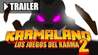 TRAILER | LOS JUEGOS DEL KARMA (Parte 2)