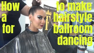 How To Make A Hairstyle For Ballroom Dancing