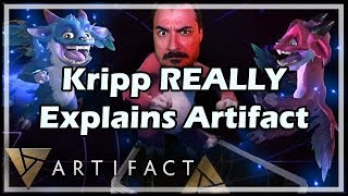 Kripp REALLY Explains Artifact