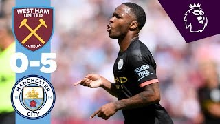 HIGHLIGHTS | West Ham 0-5 Man City | Sterling Hatrick, Gabriel Jesus, Sergio Aguero