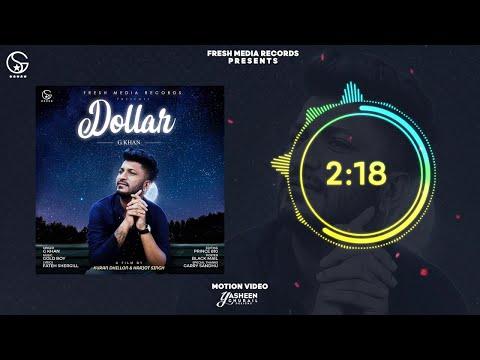 Dollar | G Khan ft .Garry Sandhu | Full Song | Fresh Media Records