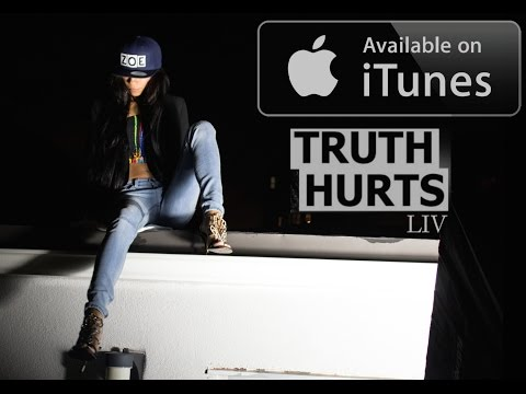 LIV - TRUTH HURTS