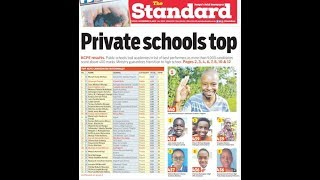 Private schools top the KCPE 2019 Results | Press Review