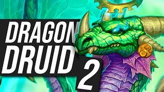 I Improved my Winrate to 100% - Dragon Druid P.2 | Standard | Hearthstone