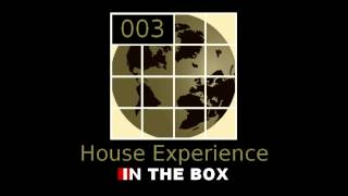 HOUSE EXPERIENCE 003 FEB 2014 DEEP SOULFUL AFRO HOUSE