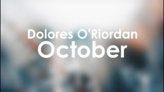 Dolores O'Riordan- October (fan lyrics video)