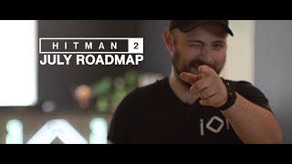 HITMAN 2 July Roadmap 2019