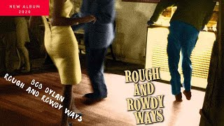 New Album - BOB DYLAN,ROUGH AND ROWDY WAYS [Tracklist] 2020