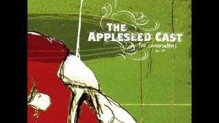 Appleseed Cast   A Dream For Us