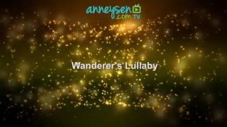 Wanderers Lullaby   İngilizce Bebek Ninnileri