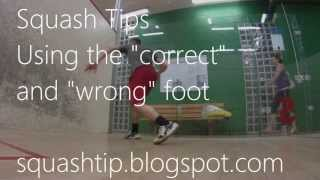 "Using the ""correct"" and the ""wrong"" foot in squash - Squash Footwork tutorial - Squash tips"