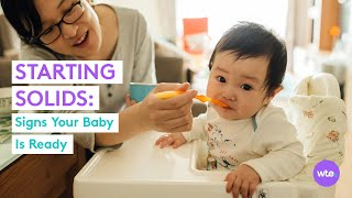 When is Baby Ready for Solid Foods? - What to Expect
