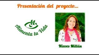 """Presentación Proyecto """"Alimenta tu Vida"""""""