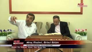 Mustafa KARAMAN - Miraç Risalesi, Birinci Bölüm