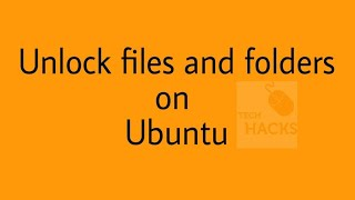 how to unlock any files and folders on Ubuntu | Deepin | LinuxMiint