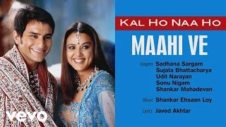 Official Audio Song | Kal Ho Naa Ho | Sonu Nigam | Shankar Ehsaan Loy | Javed Akhtar