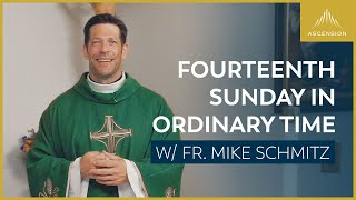 Fourteenth Sunday in Ordinary Time — Mass with Fr. Mike Schmitz, July 4, 2021
