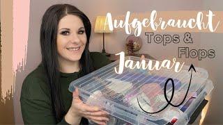 Aufgebraucht Januar | Tops & Flops | Haushalt , Kosmetik , Pflege