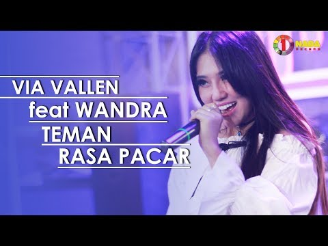 , title : 'VIA VALLEN feat WANDRA - TEMAN RASA PACAR with ONE NADA (Official Music Video)'