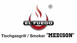 Gasgrill und Smoker in einem Gerät - El Fuego - Medison