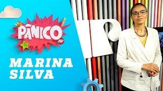 Marina Silva – Pânico – 21/09/18