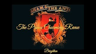 Adam and the Ants - The Prince Charming Revue, Brighton (audio only)