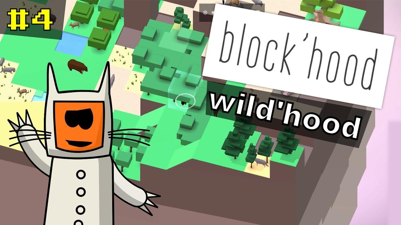 Block'Hood #4 | Wild'Hood