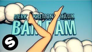 Merk & Kremont, HÄWK - BAM BAM (Official Music Video)