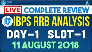 IBPS RRB PO Exam Analysis: 1st Shift (11th Aug 2018) | Asked Questions & Complete Review