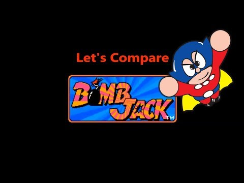 Let's Compare ( Bomb Jack )