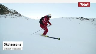 Ski Lessons: Difficult Conditions   Online Ski Course