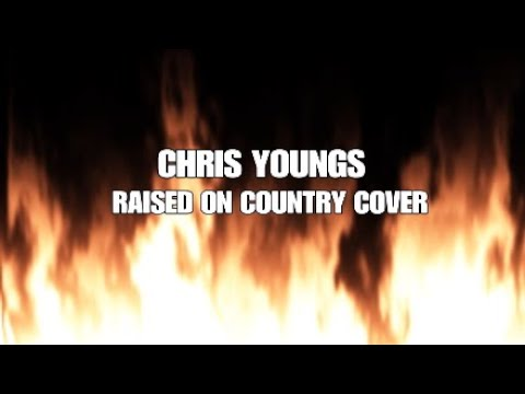 AUST SINGS RAISED ON COUNTRY BY CHRIS YOUNG COVER - Aust Gaming