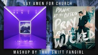 Say Amen For Church - P!ATD × FOB (Mashup)
