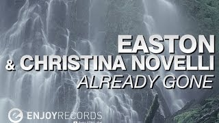 Easton & Christina Novelli - Already Gone (Lyric Video)