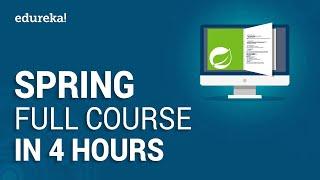 Spring Full Course - Learn Spring Framework in 4 Hours   Spring Framework Tutorial   Edureka